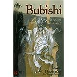 Bubishi : A la source du karaté