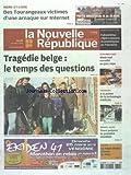 Telecharger Livres NOUVELLE REPUBLIQUE LA No 20495 du 15 03 2012 TRAGEDIE BELGE LE TEMPS DES QUESTIONS SPORTS AUTO A TOURS LA MAGIE DISNEY S INVITE AU VINCI TAUXIGNY A LA POINTE DE LA TECHNOLOGIE MEDICALE WEEK END SURVOLTE AU PARC EXPO DES TOURANGEAUX VICTIMES D UNE ARNAQUE SUR INTERNET (PDF,EPUB,MOBI) gratuits en Francaise