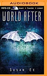World After (Penryn & the End of Days Series) by Susan Ee (2014-12-23)