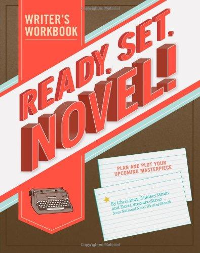 Ready, Set, Novel!: A Noveling Jounal