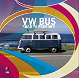 VW Bus-The Road to Freedom (Digital): Fotobildband inkl. MP3 Download Code (Deutsch, Englisch)