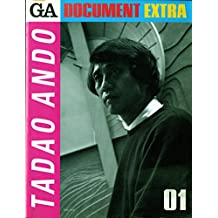 Tadao Ando (Global Architecture Document Extra)