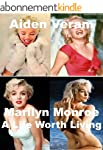 Marilyn Monroe: A Life Worth Living (...