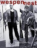 Wespennest. Zeitschrift für brauchbare Texte und Bilder / Schützenhöfer: Kunst kommt von Arbeit: Sonderheft -