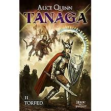 TANAGA : Saison 2: - Torfed