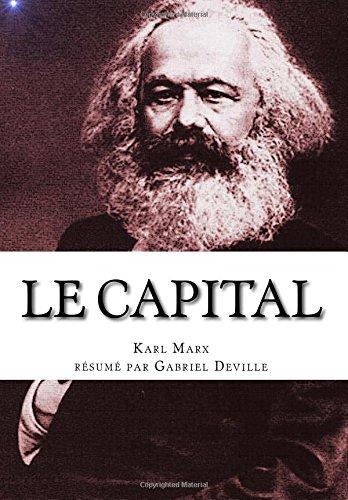 Le Capital: résumé par Gabriel Deville