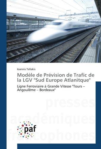 modele de Prevision de Trafic de la LGV