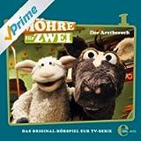 Folge 1, Der Arztbesuch - Das Original-Hörspiel zur TV-Serie