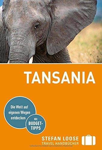 Preisvergleich Produktbild Stefan Loose Reiseführer Tansania: mit Safari-Guide