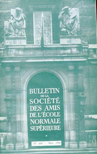 Bulletin de la societe des amis de l'ecole normale superieure - 47e annee - n° 105