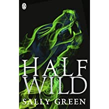 Half Wild: 2 (Half Bad Book 2) by Sally Green (2015-03-26)