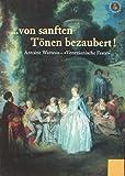 Image de ...von sanften Tönen bezaubert! Antoine Watteau - Venezianische Feste