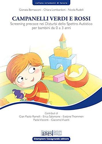 Campanelli verdi e rossi. Screening precoce nei disturbi dello spettro autistico per bambini da 0 a 3 anni