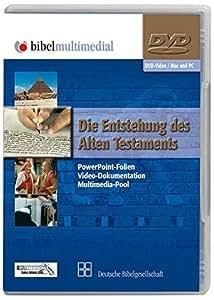 Die Entstehung des Alten Testaments, 1 DVD-ROM PowerPoint-Folien, Video-Dokumentation, Multimedia-Pool. Für Windows und Mac