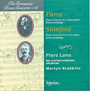 The Romantic Piano Concerto, Vol. 12 - Parry: Piano Concerto in F sharp Major / Stanford: Piano Concerto No. 1 by Hyperion