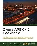 Oracle Apex 4.0 Cookbook by M. van Zoest, M. van der Plas (2010) Taschenbuch