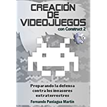 Creación de videojuegos con Construct 2: Preparando la defensa contra los invasores extraterrestres