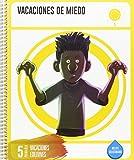 Cuadernos de Vacaciones 5 º Primaria-  Vacaciones de Miedo - 9788414002735