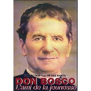 DON BOSCO - L'ami de la jeunesse