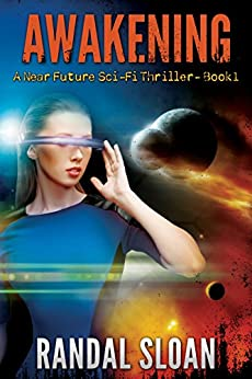 Awakening: A Near Future Sci-Fi Thriller (English Edition)