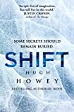 Shift (Wool Trilogy 2) by Howey, Hugh on 25/04/2013 unknown edition