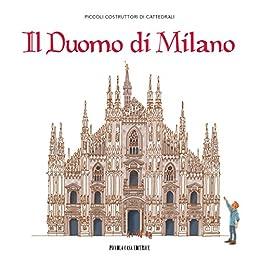 Il Duomo di Milano: Piccoli costruttori di cattedrali par [AA.VV]