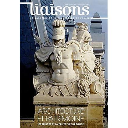 Liaisons n° 112 : Architecture et patrimoine - Les trésors de la préfecture de police