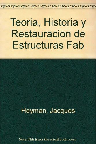Teoria, Historia y Restauracion de Estructuras Fab