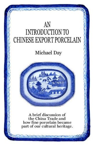 An Introduction To Chinese Export Porcelain (English Edition) Antique Chinese Export