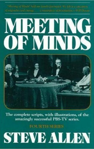 meeting-of-minds-the-complete-scripts-with-illustrations-of-the-amazingly-successful-pbs-tv-series-f