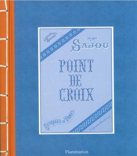 Point de croix : Maison Sajou