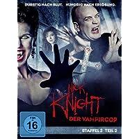 Nick Knight, der Vampircop - Staffel 2, Teil 2