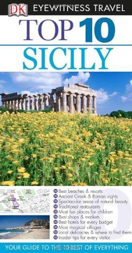 Dk Eyewitness Top 10 Sicily (Dk Eyewitness Top 10 Travel Guides) por Elaine Trigiani