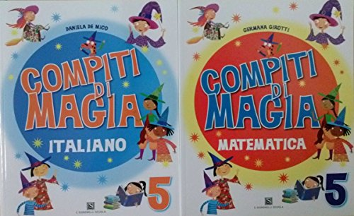 Compiti di Magia Italiano 5 + Compiti di Magia Matematica 5