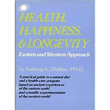 "HEALTH, HAPPINESS & LONGEVITY (""Self-help and Spirituality Series"")"