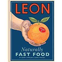 Leon: Naturally Fast Food: Book 2 by Henry Dimbleby (2010-09-06)