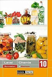 Level Chemie - Gymnasium Sachsen: 10. Schuljahr - Schülerbuch