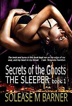 Secrets of the Ghosts -The Sleeper by [Barner, Solease. M]
