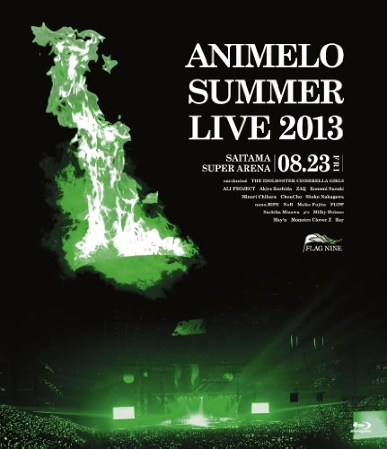 Preisvergleich Produktbild Animelo Summer Live 2013 -FLAG NINE-8.23 [Blu-ray]