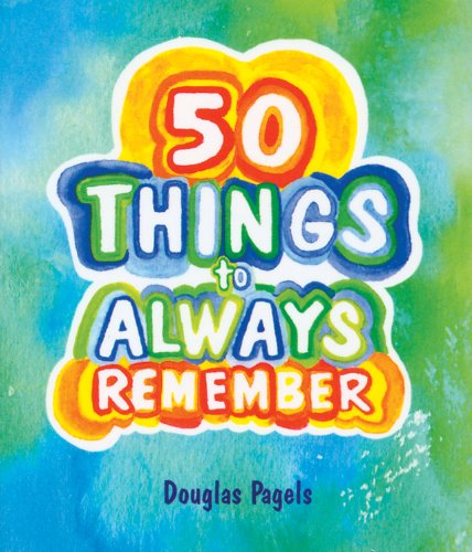 Blue Mountain Arts 50 Things to Always Remember by Douglas Pagels Little Keepsake Book (KB210) by Blue Mountain Arts
