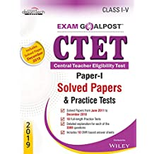 CTET Exam Goalpost, Paper - I, Solved Papers & Practice Tests, Class 1 to V, 2019