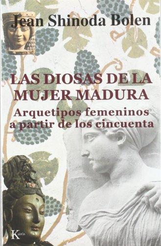 Las Diosas De La Mujer Madura. Arquetipos Femeninos A Partir De Los...