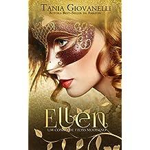 Ellen: Um conto de fadas moderno (Portuguese Edition)
