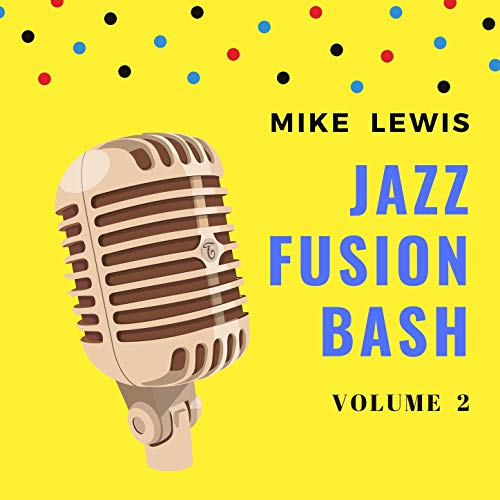 Jazz Fusion Bash, Vol. 2 (Instrumental)