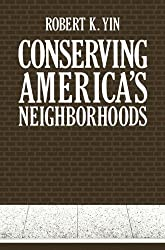 Conserving America's Neighborhoods (Environment, Development and Public Policy: Cities and Development)
