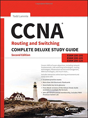 Preisvergleich Produktbild CCNA Routing and Switching Complete Deluxe Study Guide: Exam 100-105,  Exam 200-105,  Exam 200-125