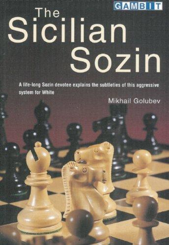 The sicilian sozin (life-long devotee explains the subtleties of this aggressive)