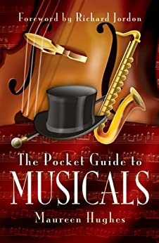 The Pocket Guide to Musicals by [Hughes, Maureen]