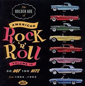 The Golden Age of American Rock 'N' Roll Volume 12