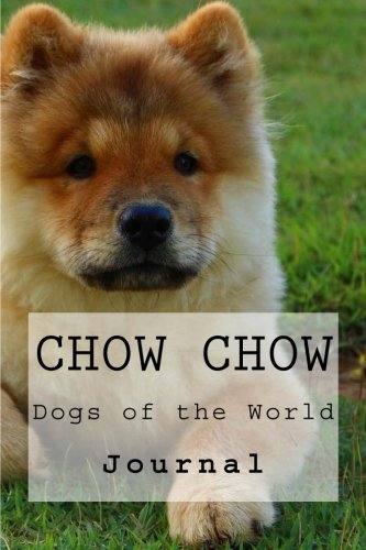 chow-chow-dogs-of-the-world-journal-volume-1
